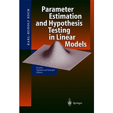 Parameter Estimation and Hypothesis Testing in Linear Models, Used Book (9783540652571)