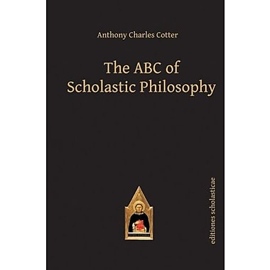 The ABC of Scholastic Philosophy (Editiones Scholasticae), Used Book (9783868385212)