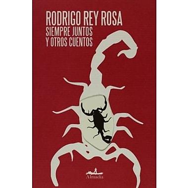 Siempre juntos y otros cuentos (Mar Abierto/ Open Sea) (Spanish Edition)