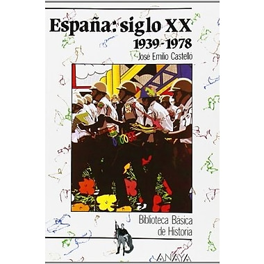 Espana / Spain: Siglo XX, 1939-1(978 / XX Century 1939-1(978 (Spanish Edition), New Book (9788420733586)