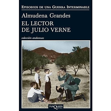 El lector de Julio Verne (Episodios De Una Guerra Interminable) (Spanish Edition)