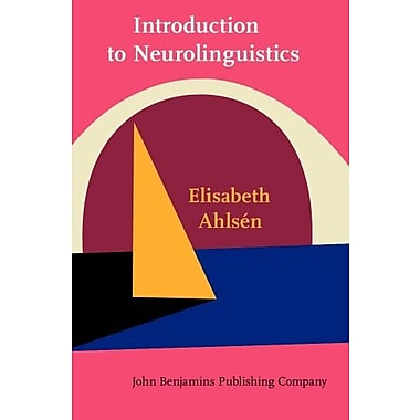 Introduction to Neurolinguistics (no. 134), New Book (9789027232342)