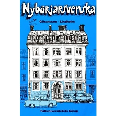 Nyborjarsvenska: Nyborjarbok I Svenska Som Frammande Sprak: Textbook (Swedish Edition), New Book (9789174344578)