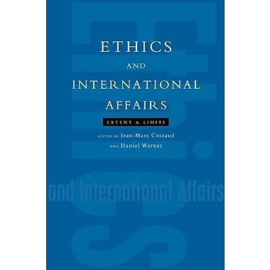 Ethics and International Affairs: Extent and Limits, Used Book (9789280810523)