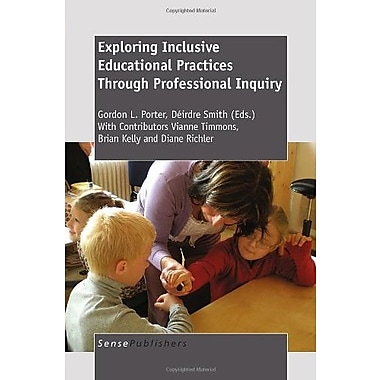 Exploring Inclusive Educational Practices Through Professional Inquiry, Used Book (9789460915567)