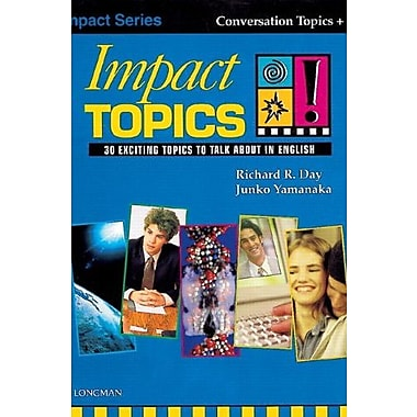 Impact Topics! 30 Exciting Topics to Talk About in English (Student Book and Audio CD), Used Book (9789620050558)