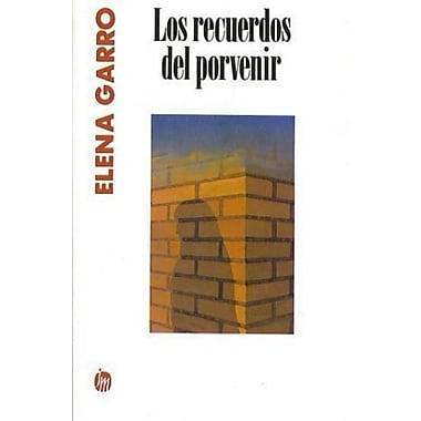 Los recuerdos del porvenir (Spanish Edition), New Book (9789682705670)
