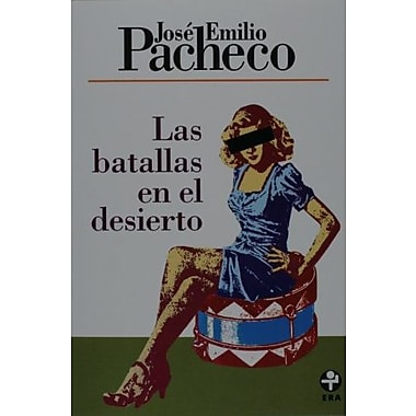 Las batallas en el desierto (Spanish Edition), Used Book (9789684114739)