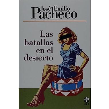 Las batallas en el desierto (Spanish Edition), New Book (9789684114739)