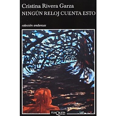 Ningun reloj cuenta esto (Spanish Edition), New Book (9789706990662)
