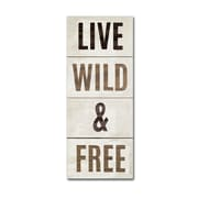 "Trademark Fine Art WAP0118-C819GG ""Wood Sign Live Wild and Free"" by Michael Mullan 8"" x 19"" Frameless Art"