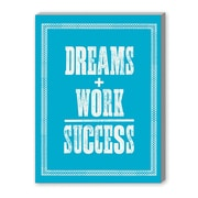 Americanflat Dreams Work Success Textual Art on Gallery Wrapped Canvas; 24'' H x 20'' W x 1.75'' D
