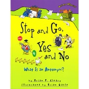 """Stop and Go, Yes and No: What Is an Antonym?"""