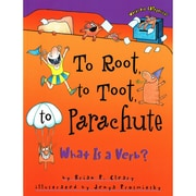"""To Root, To Toot, To Parachute: What is a Verb?"""