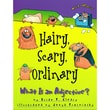 """Hairy, Scary, Ordinary: What is an Adjective?"""