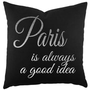 TheWatsonShop Paris is Always a Good Idea Cotton Throw Pillow; Black/Silver