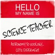 Graffitee Studios Hello My Name Is Science Teacher Textual Art on Wrapped Canvas