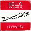 Graffitee Studios Hello My Name Is Administrator Textual Art on Wrapped Canvas