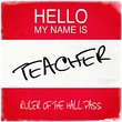 Graffitee Studios Hello My Name Is Teacher: Ruler of the Hall Pass Textual Art on Wrapped Canvas