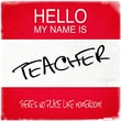 Graffitee Studios Hello My Name Is Teacher: No Place Like Homeroom Textual Art on Wrapped Canvas