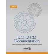 AMA ICD-10-CM Documentation, 2015