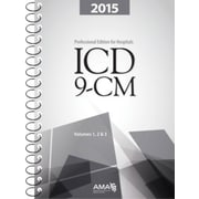 AMA ICD-9-CM, Professional Edition for Hospitals Volumes 1, 2 and 3, Spiral Bound, 2015