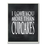 Stupell Industries I Love You More Than Cupcakes Chalkboard-look Typography Wall Plaque