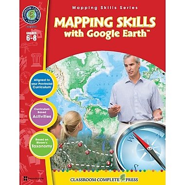 Mapping Skills with Google Earth, Grades 6-8, ISBN 978-1-55319-551-1