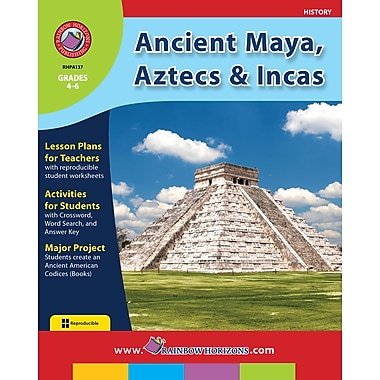 Ancient Maya, Aztecs & Incas, Grades 4-6, ISBN 978-1-55319-097-4