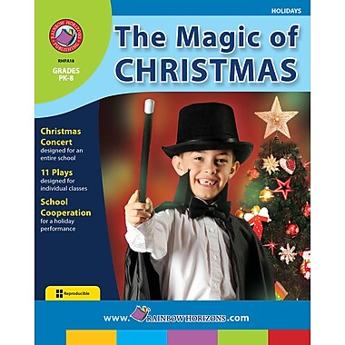 The Magic of Christmas, Grades PK-8, ISBN 978-1-55319-104-9