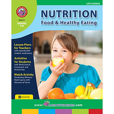 Nutrition: Food & Healthy Eating, 4e à 6e années, ISBN 978-1-55319-137-7