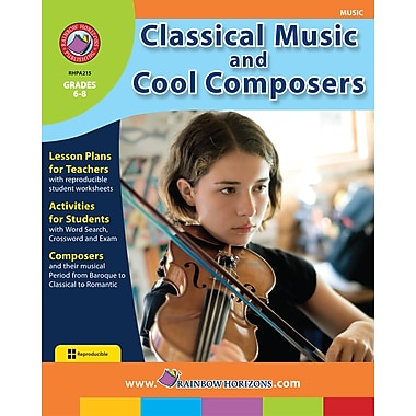 Classical Music & Cool Composers, Grades 6-8, ISBN 978-1-55319-140-7