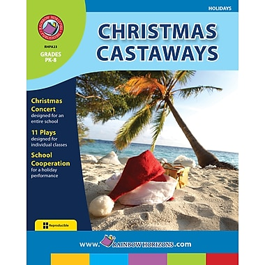 Christmas Castaways, Grades PK-8, ISBN 978-1-55319-108-7