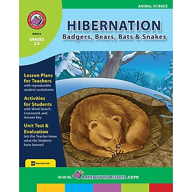 Hibernation: Badgers, Bears, Bats & Snakes, Grades 2-3, ISBN 978-1-55319-187-2