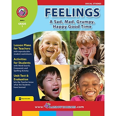 Feelings: A Sad, Mad, Grumpy, Happy Good Time, Grade 1, ISBN 978-1-55319-144-5