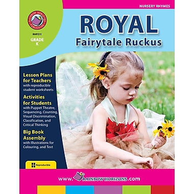 Royal Fairytale Ruckus, Grade K, ISBN 978-1-55319-279-4