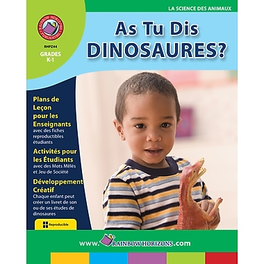 eBook: As Tu Dis Dinosaures?, Grades K-1 (PDF version, 1-User Download), ISBN 978-1-55319-201-5