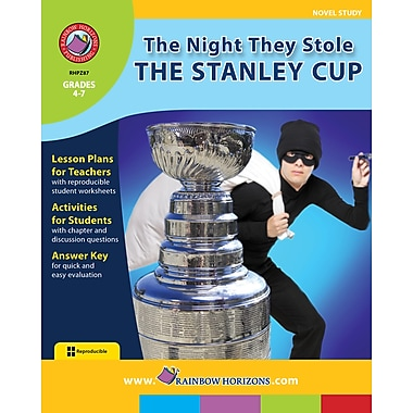 The Night They Stole The Stanley Cup - Novel Study, 4e à 7e années, ISBN 978-1-55319-349-4