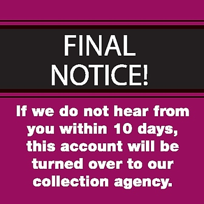 Past Due Collection Pre Printed Labels; Final Notice 10 Days Red 1 1 2x1 1 2 500 Labels