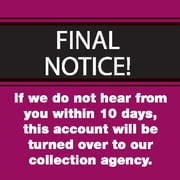 "Past Due Collection Pre-Printed Labels; Final Notice/10 Days, Red, 1-1/2x1-1/2"", 500 Labels"