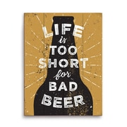 Click Wall Art Life Is Too Short For Bad Beer Graphic Art in Gold And Black; 20'' H x 16'' W x 1'' D