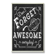 Stupell Industries Be Awesome Everyday Inspirational Chalkboard Look Typography Wall Plaque