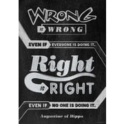 "13"" x 19"" Wrong is wrong even if Inspire U Poster (CTP6697)"
