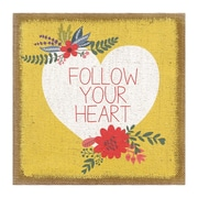 Stratton Home Decor ''Follow Your Heart'' Graphic Art