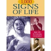 1,000 Signs of Life: Basic ASL for Everyday Conversation (9781563682728)