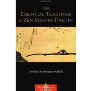 The Essential Teachings of Zen Master Hakuin: A Translation of the Sokko-roku Kaien-fusetsu (9781590308066), New Book