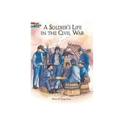 A Soldier's Life in the Civil War for Grades 3-8 (DP-415449)