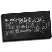 Picture it on Canvas Chalk Quotes Best Wines Chalkboard Quote Textual Art on Wrapped Canvas