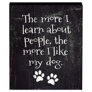 Prinz Talk To The Paw 'The More I Learn About People' Box Textual Art Plaque