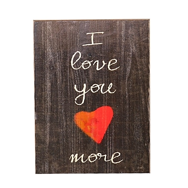 Holly & Martin Swoon ''I Love You More'' Textual Art Plaque